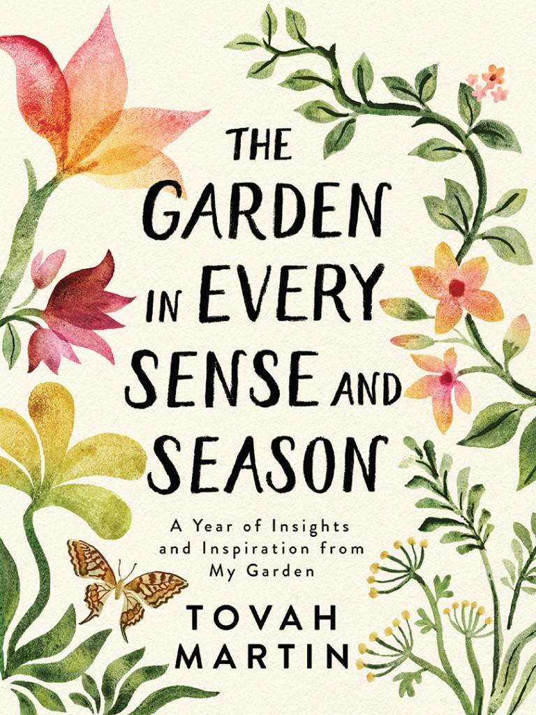 Garden In Every Sense And Season By Tovah Martin