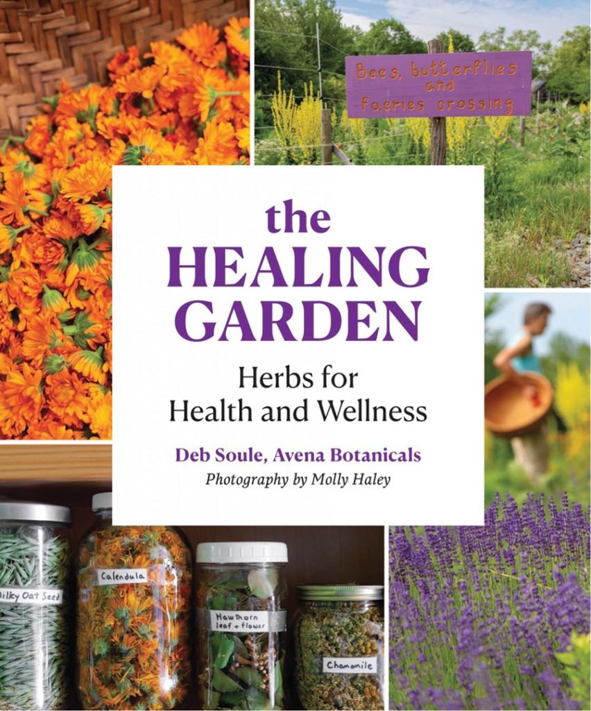 The Healing Garden By Deb Soule